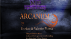 Arcanum by Enrico & Valerio Messa Mystique Factory